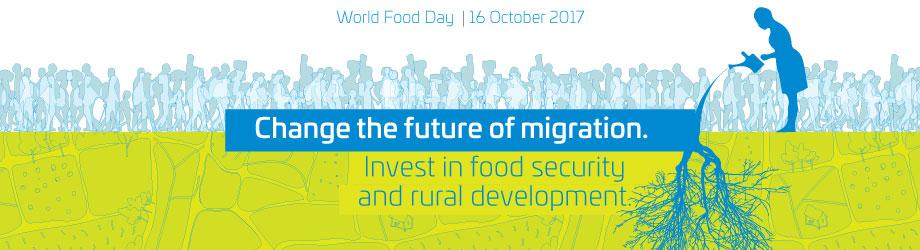 Welternährungstag 2017 - das Thema (Englisch)